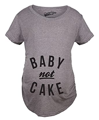 5c36c4aab0108 Maternity Baby Not Cake Funny Pregnancy Tees for Pregnant Announcement  Funny T Shirt (Grey)
