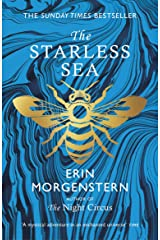 The Starless Sea: the spellbinding Sunday Times bestseller Kindle Edition