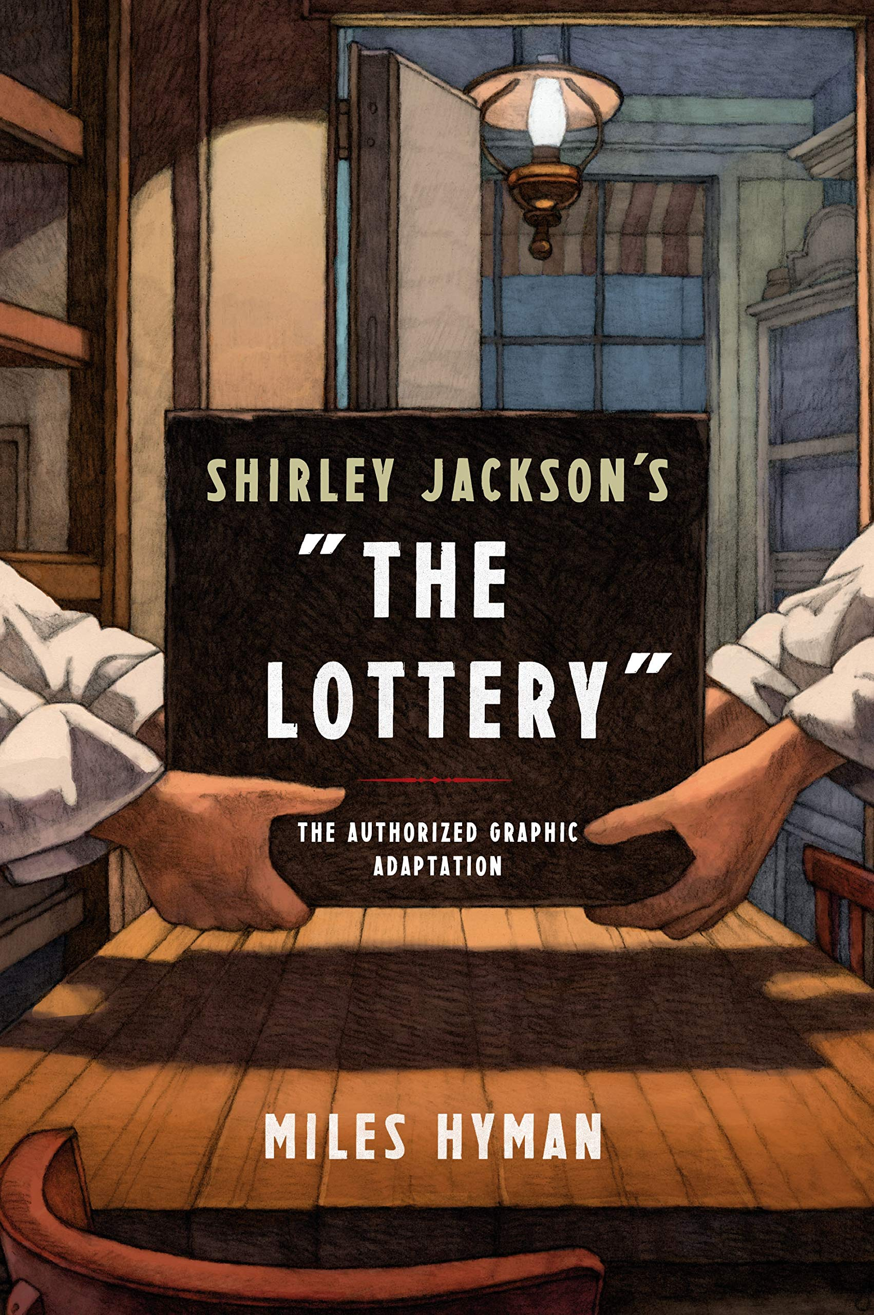 Shirley Jackson's the Lottery A Graphic Adaptation The ...
