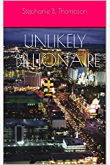 Unlikely Billionaire Kindle Edition