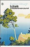 Labels: A Mediterranean Journal (Penguin Modern Classics)
