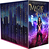 Magic After Dark: 7 Books Full of Adventure and Romance Featuring Werewolves, Demons, Vampires, and Angels in the Modern World (English Edition)