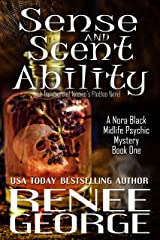 Sense and Scent Ability: A Paranormal Women's Fiction Novel (A Nora Black Midlife Psychic Mystery Book 1) Kindle Edition