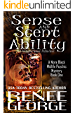 Sense and Scent Ability: A Paranormal Women's Fiction Novel (A Nora Black Midlife Psychic Mystery Book 1)