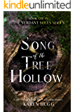 Song of the Tree Hollow: Book One in the Verdant Souls Series