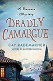 Deadly Camargue: A Provence Mystery