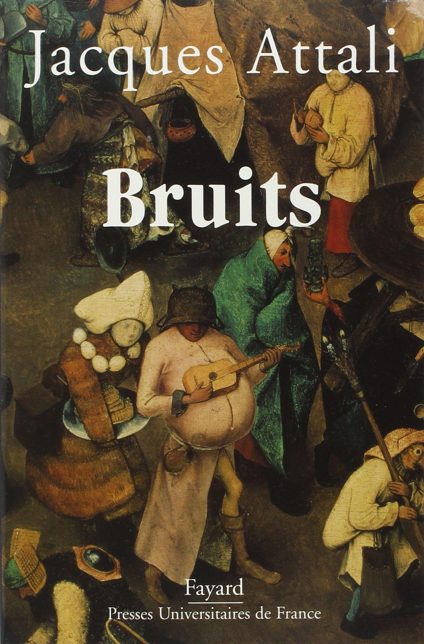 Bruits Amazon Fr Attali Jacques Livres