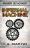 Infernal Machine (Shadow Detachment)