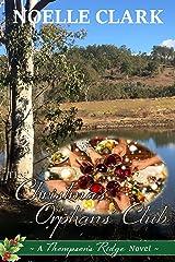 The Christmas Orphans' Club: A Thompson's Ridge Novel Kindle Edition