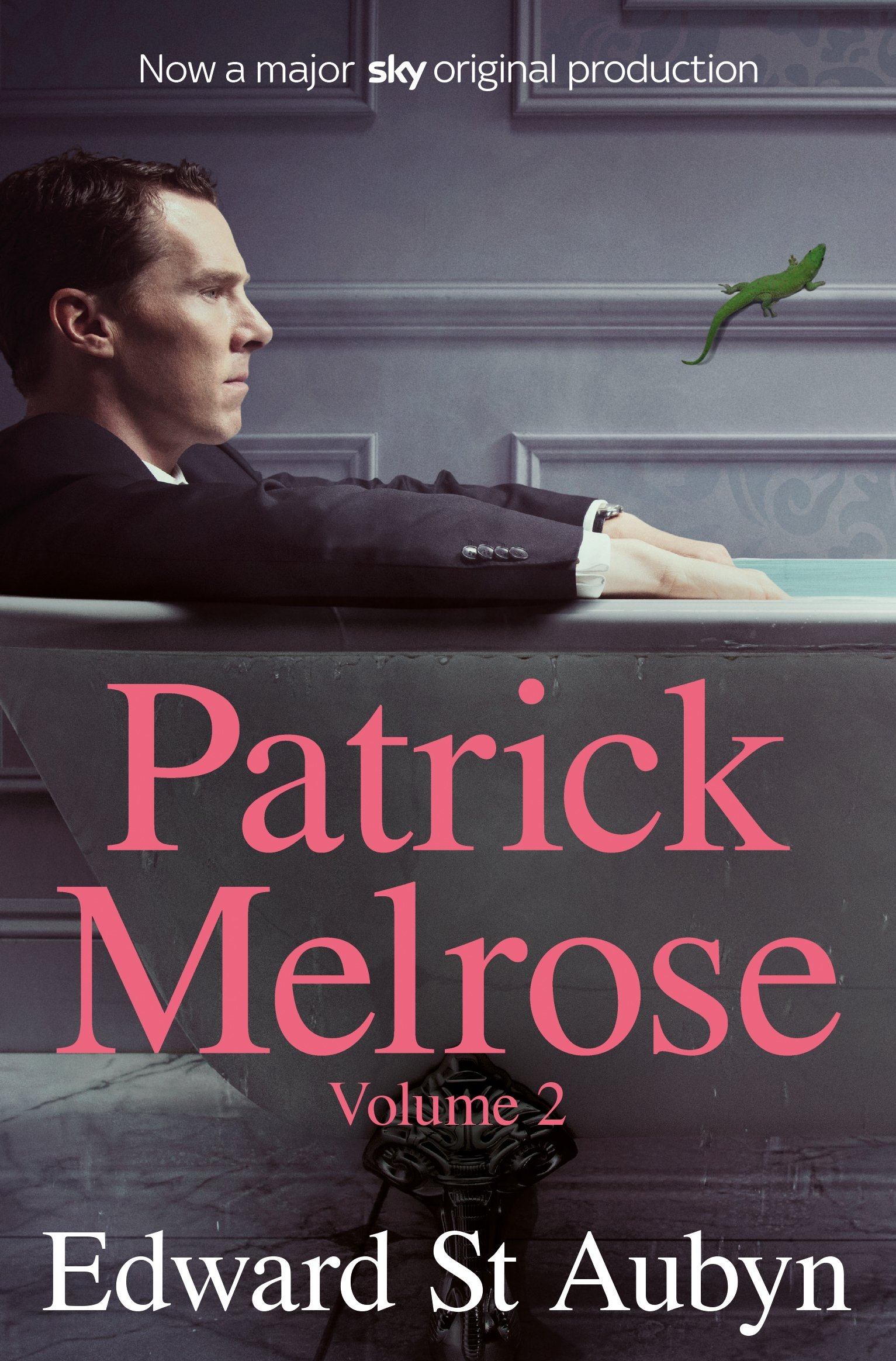 Patrick Melrose Volume 2  Mother's Milk And At Last  English Edition