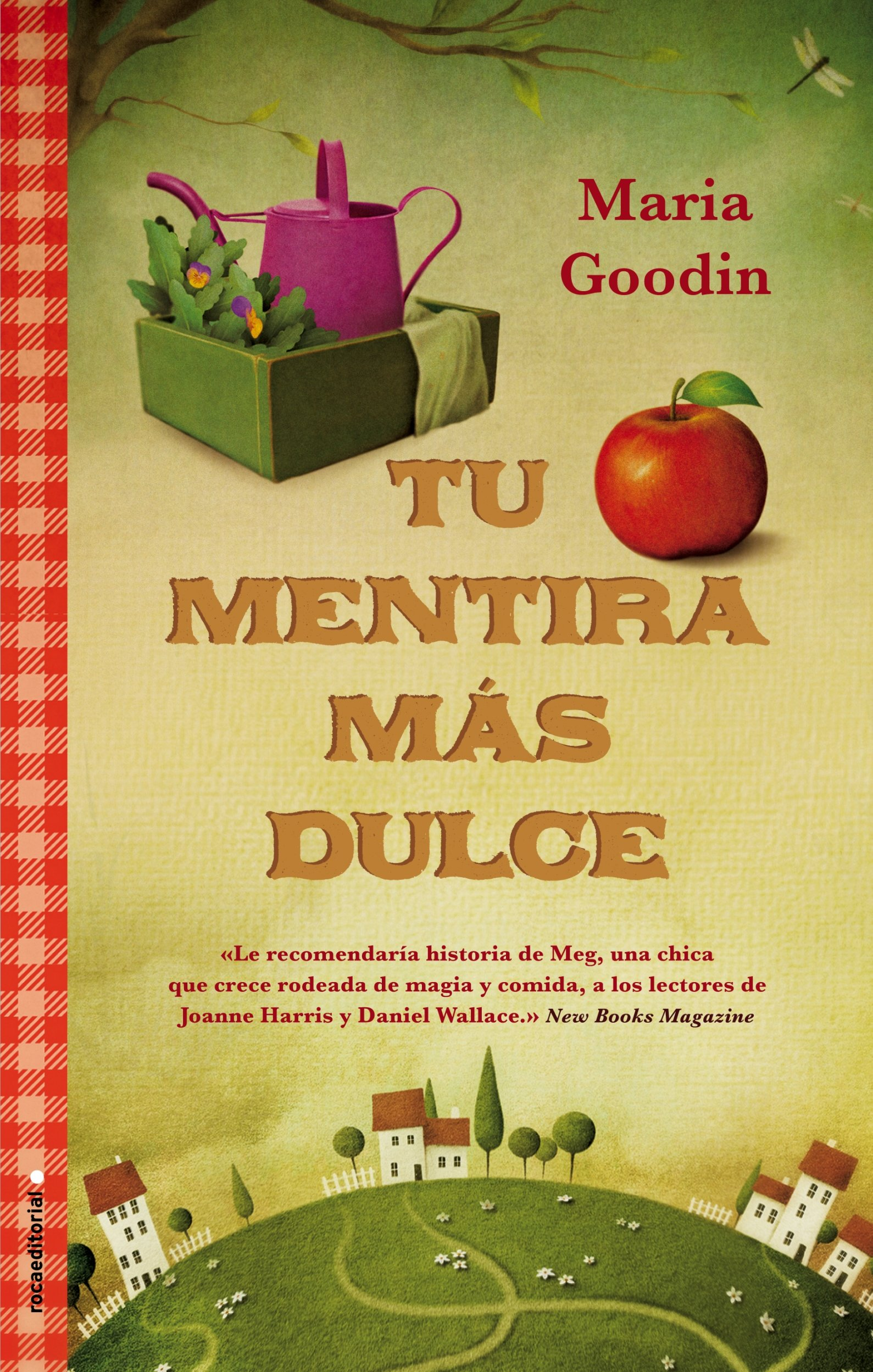 Tu mentira mas dulce (Spanish Edition): Maria Goodin: 9788499185859: Amazon.com: Books