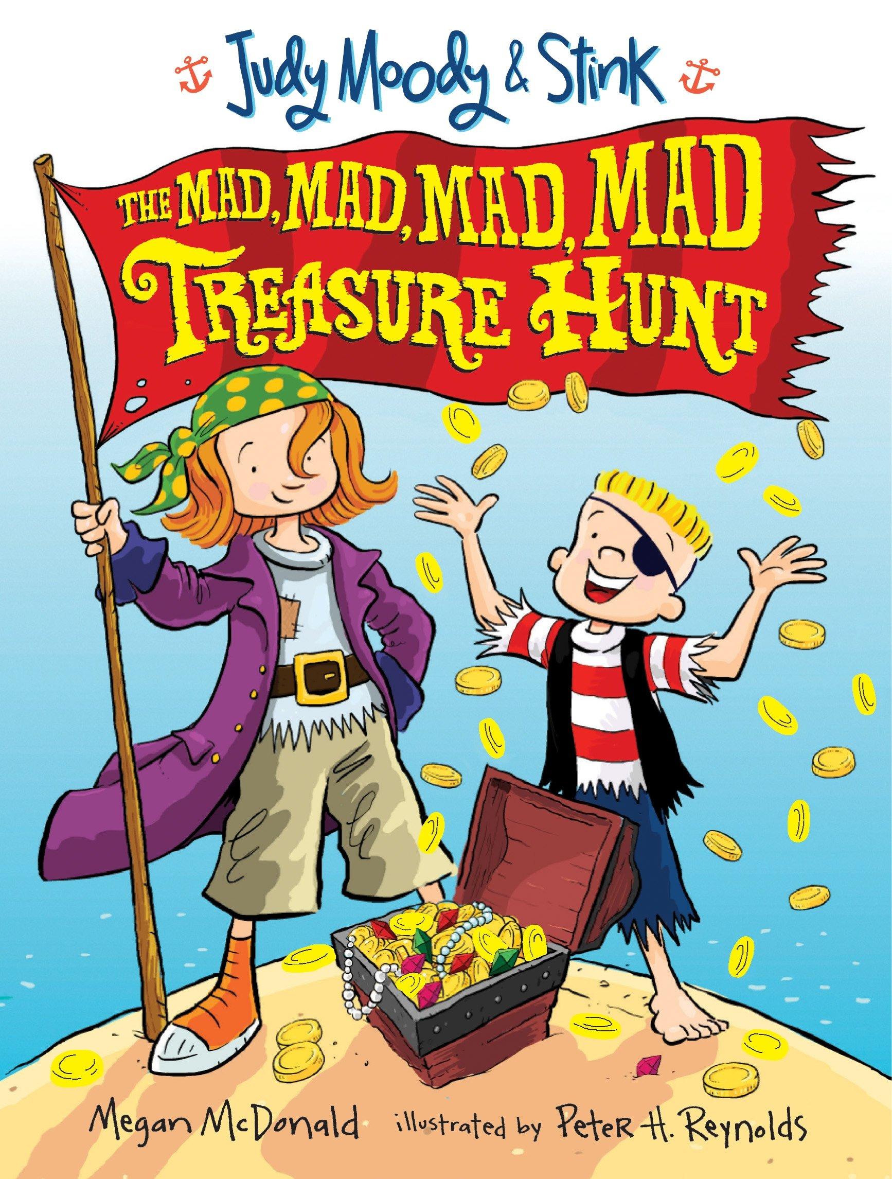 Amazon.com: Judy Moody and Stink: The Mad, Mad, Mad, Mad Treasure Hunt  (9780763643515): McDonald, Megan, Reynolds, Peter H.: Books
