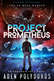 Project Prometheus (Assassin Fall Book 2)