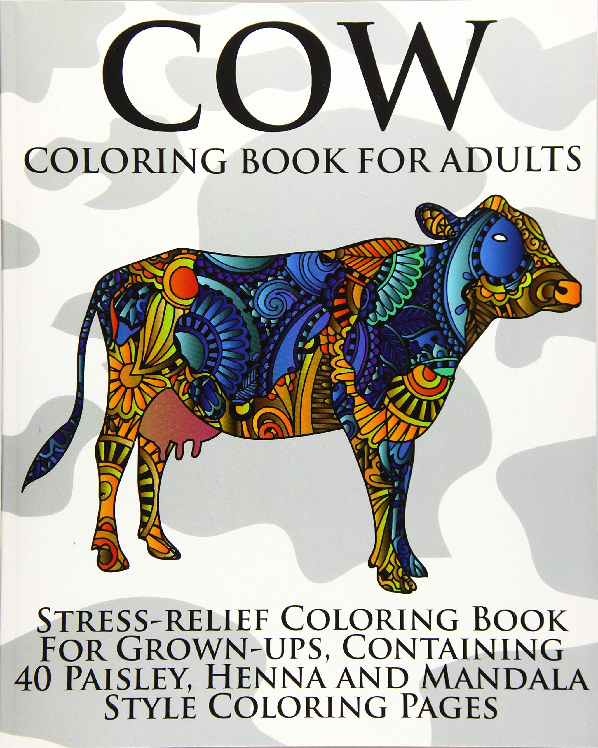 Amazon Com Cow Coloring Book For Adults Stress Relief