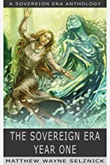 The Sovereign Era: Year One Kindle Edition