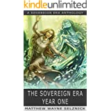 The Sovereign Era: Year One