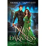 Dawn of Darkness (The Riven Kingdoms Book 3)