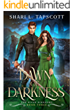 Dawn of Darkness (The Riven Kingdoms Book 3)