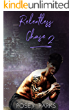 Relentless Chase: (Book 2)