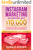 Instagram Marketing Advertising 2019: 10,000/month ultimate Guide for Personal Branding, Affiliate Marketing & Dropshipping – Best Tips & Strategies to ... ADS (Make Money Online Advertising)