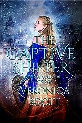 The Captive Shifter (Magic of Claddare Book 1) Kindle Edition