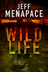 Wildlife - A Dark Thriller Kindle Edition
