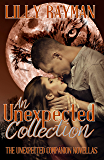 An Unexpected Collection: Complete Collection of Unexpected Companion Novellas (The Unexpected Trilogy Book 4)