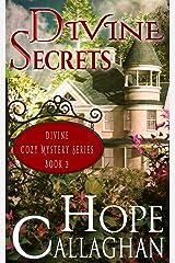 Divine Secrets: A Divine Cozy Mystery (Divine Christian Cozy Mysteries Series Book 2) Kindle Edition