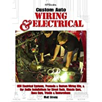 Custom Auto Wiring & Electrical HP1545: OEM Electrical Systems, Premade & Custom Wiring Kits, & Car Audio Installations…