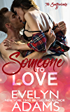 Someone to Love (The Southerlands Book 8)
