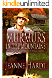 Murmurs in the Mountains (Smoky Mountain Secrets Saga Book 3)