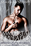 Immortal Revealed (Immortal Heart Book 8)
