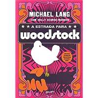 A estrada para Woodstock