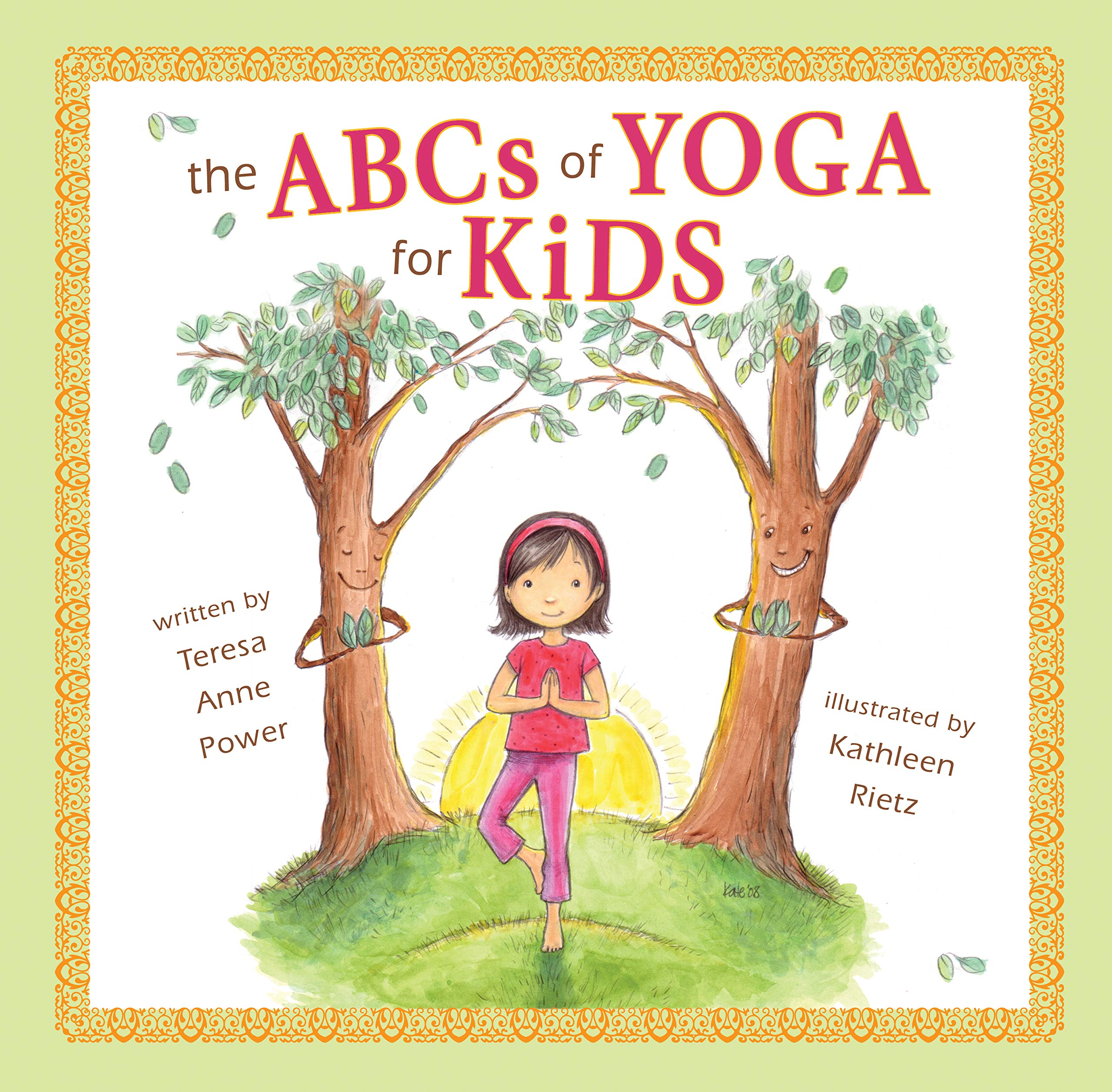 The ABCs of Yoga for Kids Softcover: Teresa Anne Power ...