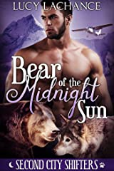 Bear of the Midnight Sun (Second City Shifters Book 1) Kindle Edition