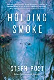 Holding Smoke (Judah Cannon (3))