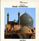 Islamic Architecture (History of World Architecture)