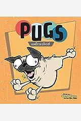 Pugs Unleashed Paperback