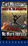No More Heroes: An Adrian's Undead Diary Novel (Lockey vs the Apocalypse Book 1)
