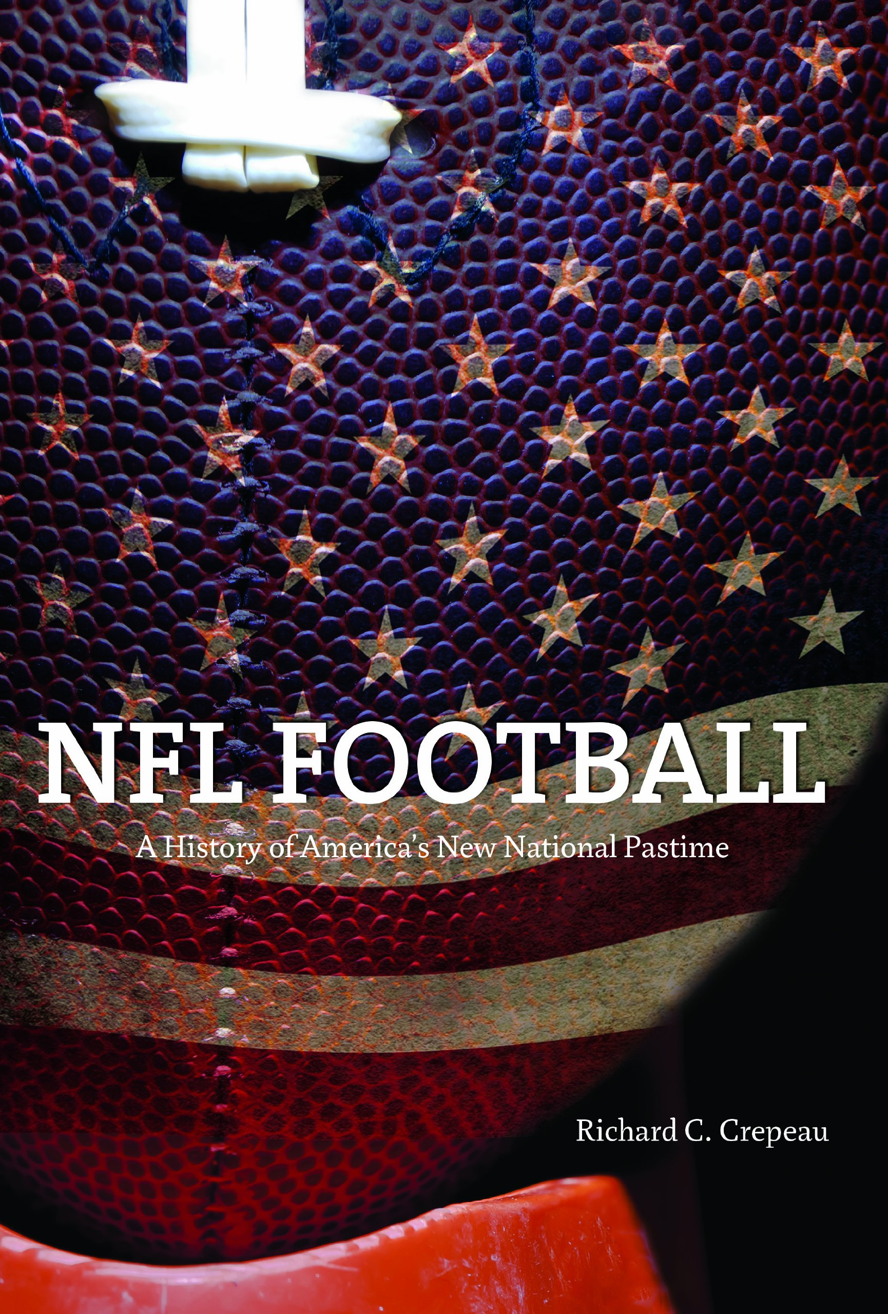 Download NFL Football: A History of America's New National Pastime (Sport and Society) pdf