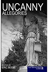 Uncanny Allegories Kindle Edition