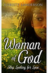 Woman Of God: Stop Looking for Love Kindle Edition