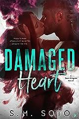 Damaged Heart (A San Diegan Novel Book 3) Kindle Edition