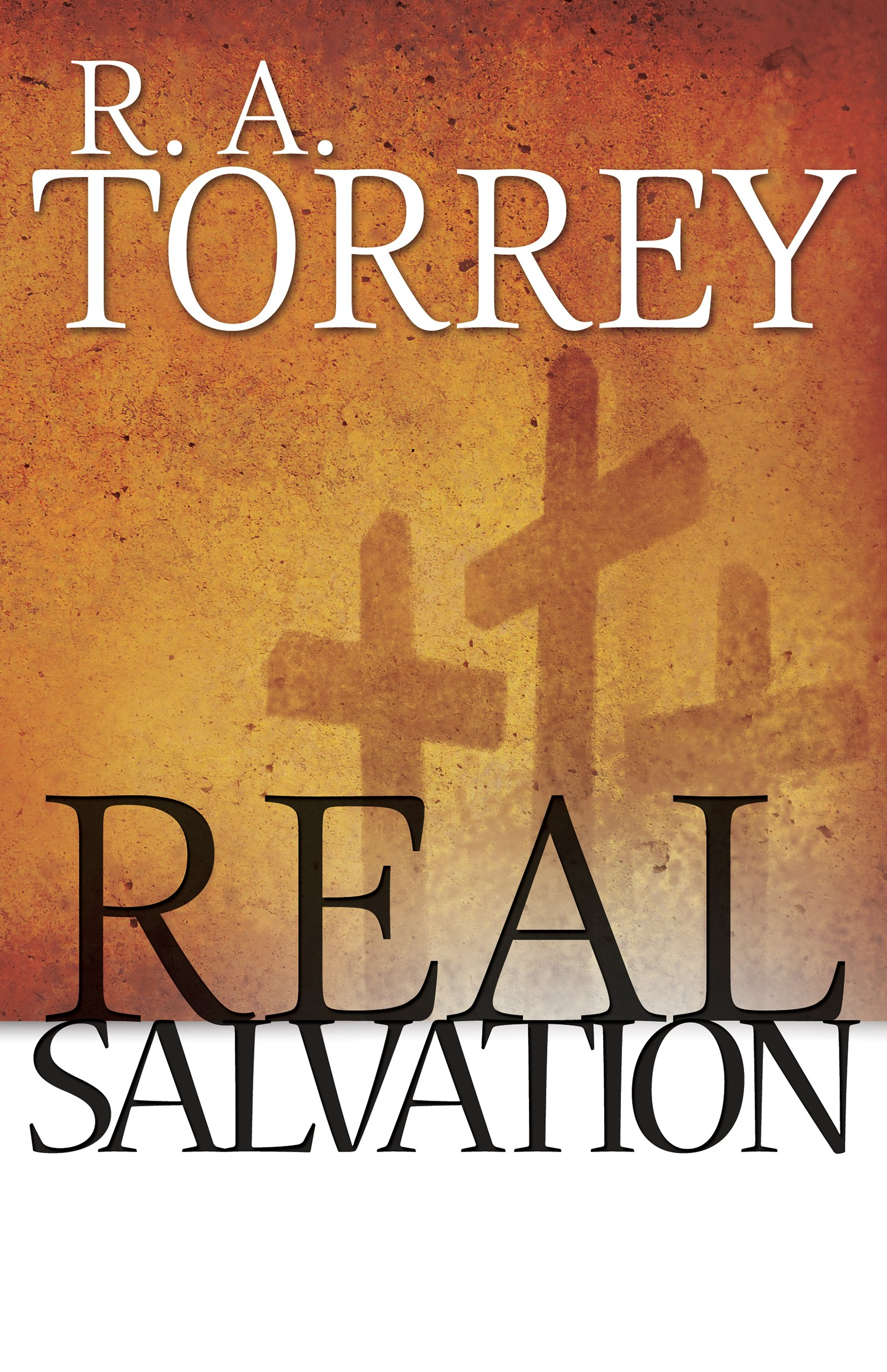 Read Online Real Salvation PDF