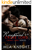 Recaptured by the Crime Lord (Crime Lord Series Book 2)