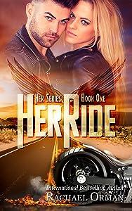 Her Ride (An Erotic MC Romance Novel) (Her Series Book 1)