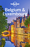 Lonely Planet Belgium & Luxembourg (Travel Guide) (English Edition)