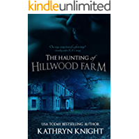 The Haunting of Hillwood Farm
