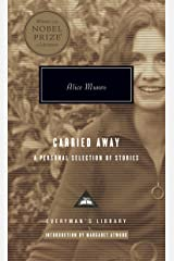 Carried Away: A Selection of Stories (Everyman's Library) Hardcover