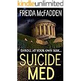 Suicide Med: A gripping psychological thriller